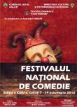 Festivalul National de Comedie- Galati, 2012