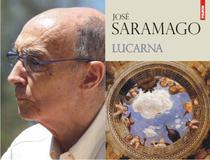 Romanul Lucarna, de Jose Saramago