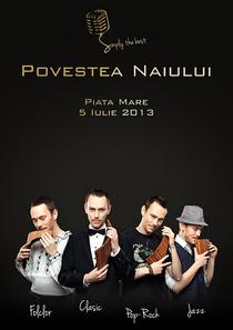 Simply The Best - Povestea Naiului