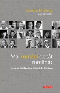 """""""Mai romani decat romanii?"""" de Sandra Pralong"""