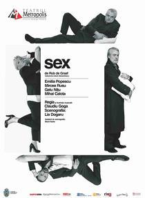 Spectacolul SEX, regia Claudiu Goga