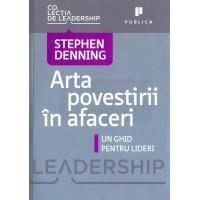 Arta povestirii in afaceri - Stephen Denning