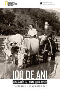 "Expozitia ""100 de ani - Romania in National Geographic"""