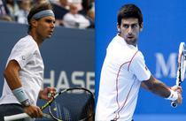 Rafael Nadal / Novak Djokovic