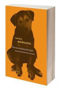 Vintil Mihilescu: Povestea maidanezului Leutu