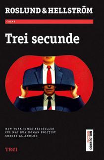 Trei secunde de Roslund & Hellström, Editura Trei