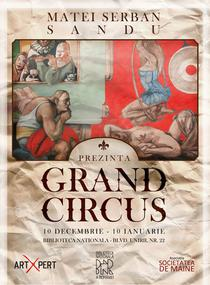 """Matei Serban: """"Circus Is Coming to Town"""""""