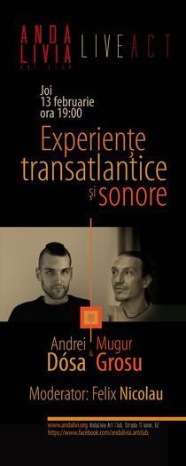 Experiente transatlantice si sonore