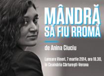 """afis - """"Mandra sa fiu rroma"""" de Anina Ciuciu"""