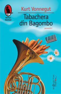 Tabachera din Bagombo, un nou volum de povestiri Kurt Vonnegut