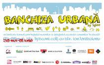 Banchiza urbana: 30 mai-1 iunie