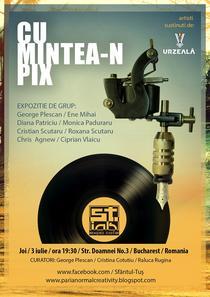 Expozitia CU MINTEA-N PIX