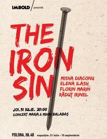Imbold Galeria: The Iron Sin