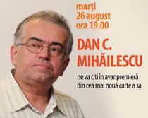 Lectura cu Dan C Mihailescu