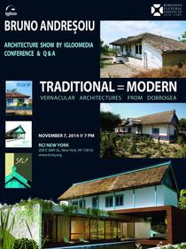 """Traditional = Modern. Arhitecturi vernaculare din Dobrogea"""
