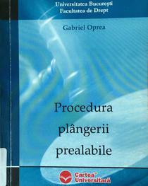Coperta cartii lui Gabriel Oprea, Procedura plangerii prealabile