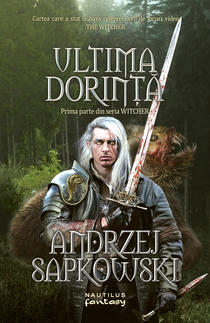 Ultima dorinta, de Andrzej Sapkowski