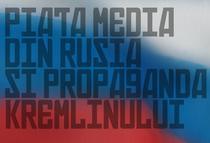 Presa rusa si propaganda Kremlinului