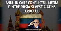 Timeline: conflictul media Rusia-Vest