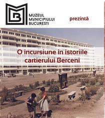 Expozitie: O incursiune in istoriile cartierului Berceni