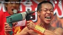 "Top 24 de oameni cu ""super-puteri"""
