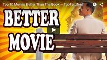 Top 10 filme mai bune decat romanele dupa care au fost facute