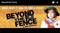 Beyond the Fence - premiera in Londra in februarie 2016