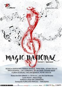 Spectacolul MAGIC NATIONAL