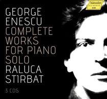 Raluca Stirbat: Integrala lucrrilor pentru pian solo de George Enescu
