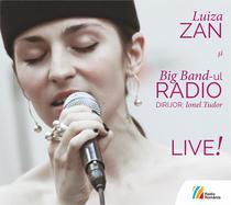 Luiza Zan si Big Band-ul Radio, LIVE!