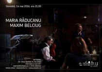 Concert Maria Raducanu si Maxim Belciug