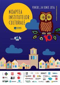 Noaptea Institutelor Culturale 2016