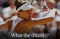 Simona Halep a completat chestionarul What the (blank)