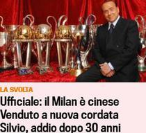 Silvio Berlusconi a vandut Milanul