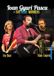 Ioan Gyuri Pascu and The Blue Workers
