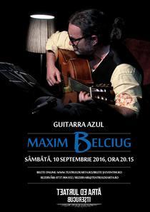 GUITARRA AZUL cu Maxim Belciug