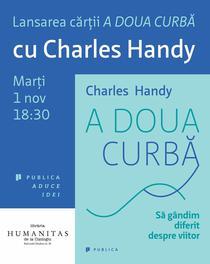 Lansare carte: A doua curba, Charles Handy