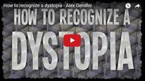 Cum recunoastem o distopie