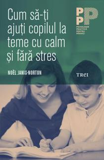 Cum sa-ti ajuti copilul la teme cu calm si fara stres