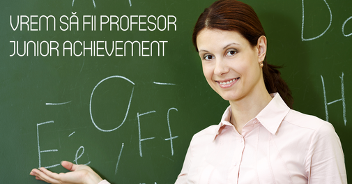 Vrem sa fii profesor Junior Achievement