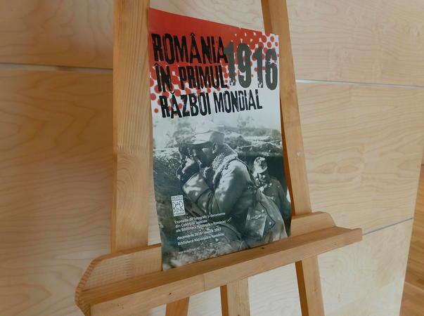 Expozitie: Romania in Primul Razboi Mondial