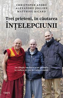 Trei prieteni, in cautarea intelepciunii