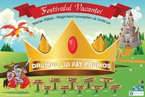 Festivalul vacantei 'Drumul lui Fat Frumos'