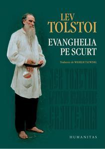 Lev Tolstoy - Evanghelia pe scurt