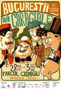 Afis Festivalul Bucurestii lui Caragiale 2017