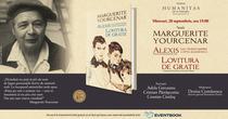 Lansare de carte Marguerite Yourcenar