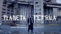 Planeta Petrila, regia Andrei Dascalescu