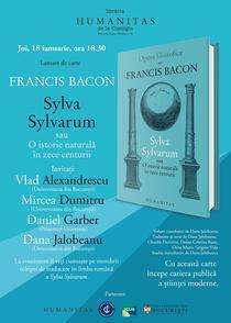 Francis Bacon: Sylva Sylvarum sau O istorie naturala in zece centurii