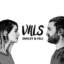 "Smiley si Feli - ''Vals"""