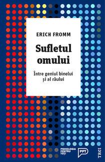 Sufletul omului, de Erich Fromm
